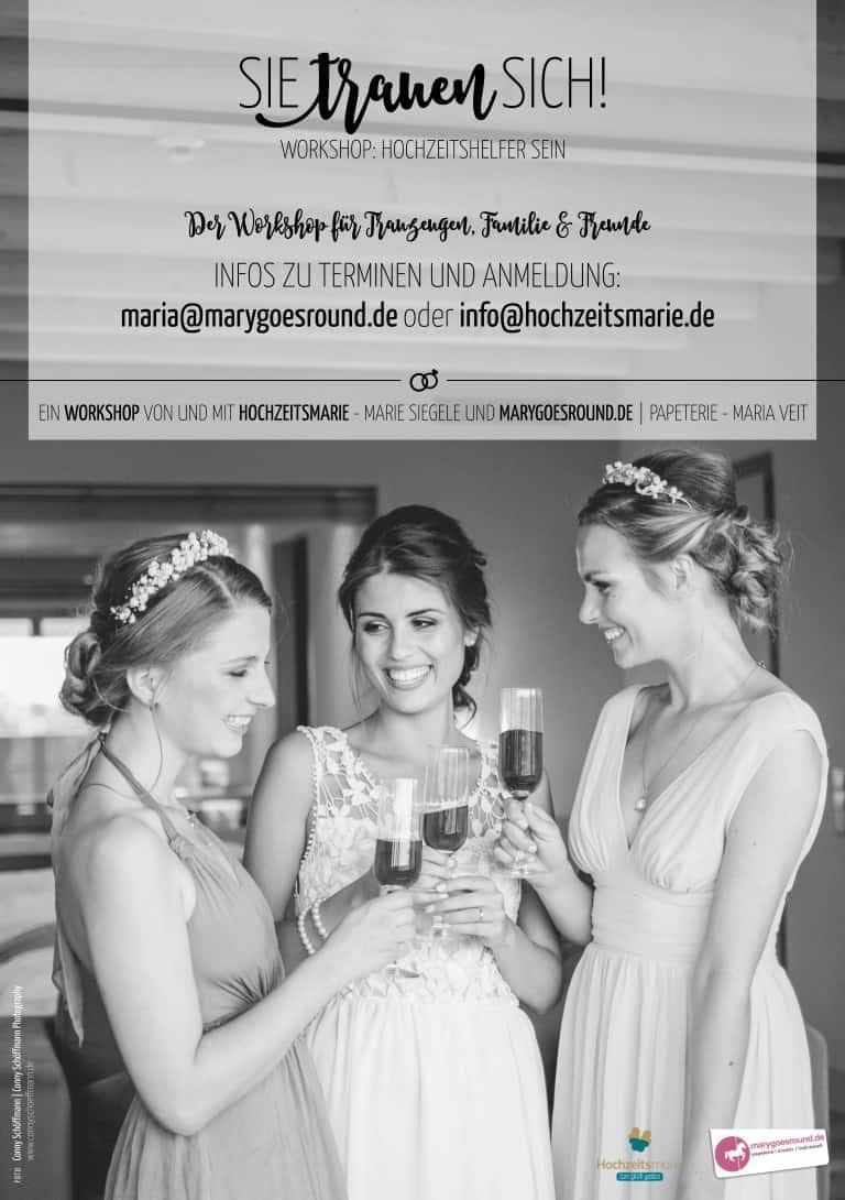 Sie trauen sich! - Hochzeitsworkshop: Hochzeitshelfer sein, Ingolstadt | marygoesround.de und Hochzeitsmarie