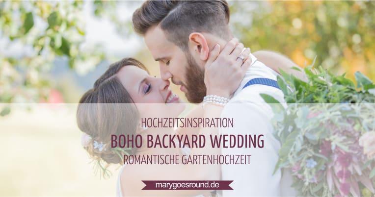 Hochzeitsinspiration: Boho-Backyard-Wedding / romantische Gartenhochzeit, Titelbild | marygoesround.de