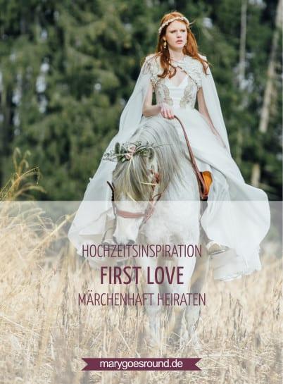 Hochzeitsinspiration: First Love - Märchenhaft heiraten, Titelbild | marygoesround.de