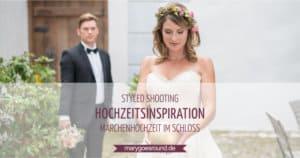 Hochzeitsinspiration: Märchenhochzeit im Schloss (Styled Shooting, Schoss Hofstetten) | marygoesround.de