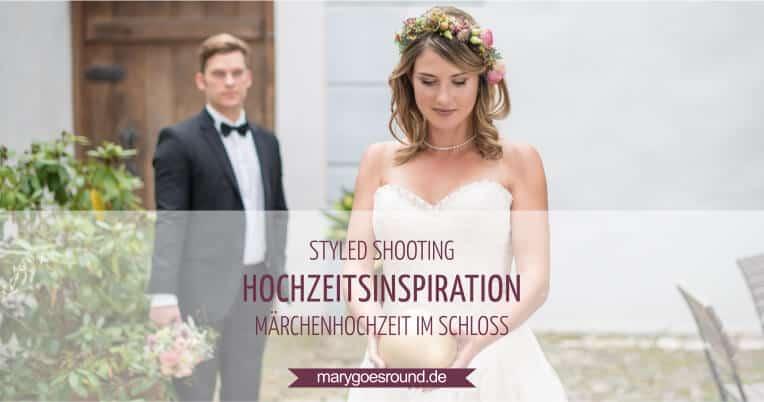 Hochzeitsinspiration: Märchenhochzeit im Schloss (Styled Shooting) | marygoesround.de