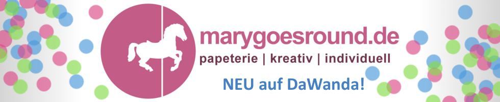 Eröffnung DaWanda-Shop | marygoesround.de