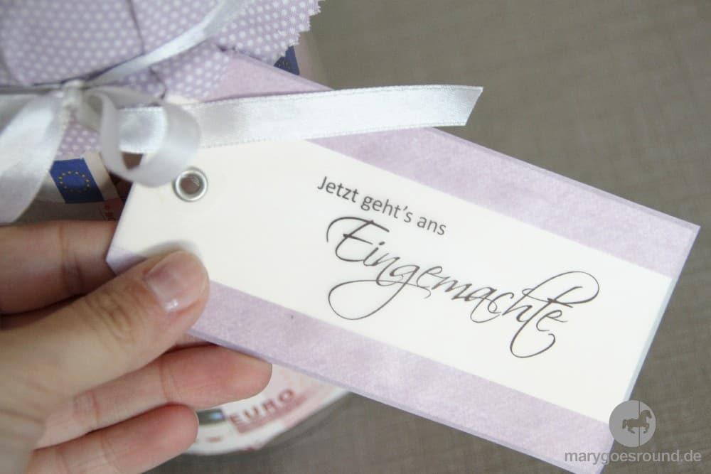Geldgeschenk zur Hochzeit - Jetzt geht's ans Eingemachte | marygoesround.de