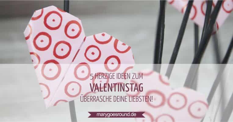 Ideen zum Valentinstag | marygoesround.de