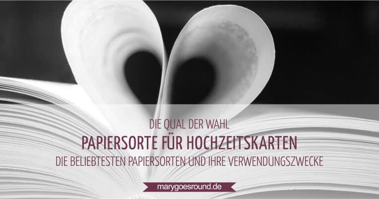 Papiersorten für Hochzeitskarten | marygoesround.de