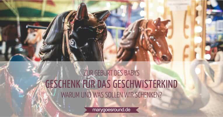 Geschenk zur Geburt für das Geschwisterkind | marygoesround.de