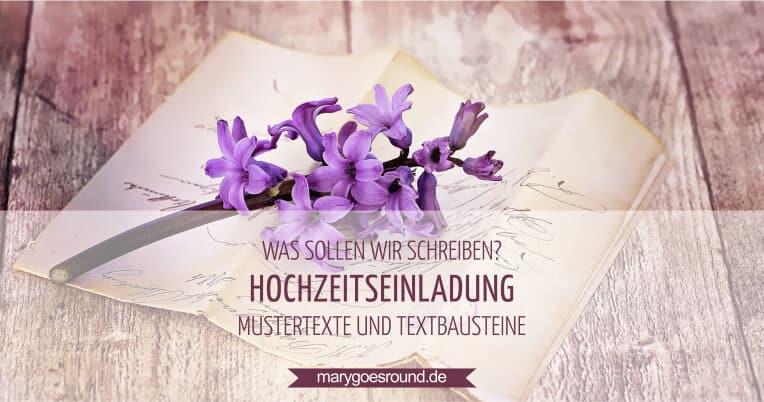 Mustertexte Hochzeitseinladung | marygoesround.de