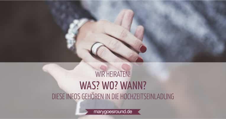 Was muss in die Hochzeitseinladung? | marygoesround.de