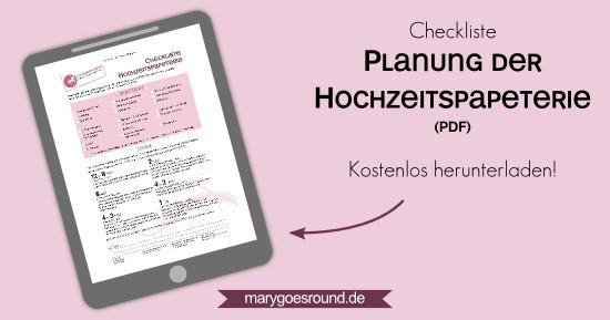 Checkliste Hochzeitspapeterie herunterladen | marygoesround.de