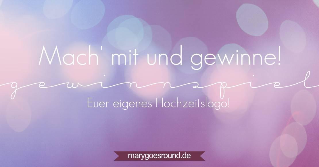 Gewinnspiel: Hochzeitslogo | marygoesround.de