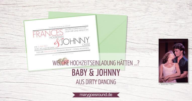 Blogserie: Welche Hochzeitseinladung hätten ...? - Baby & Johnny aus Dirty Dancing | marygoesround.de
