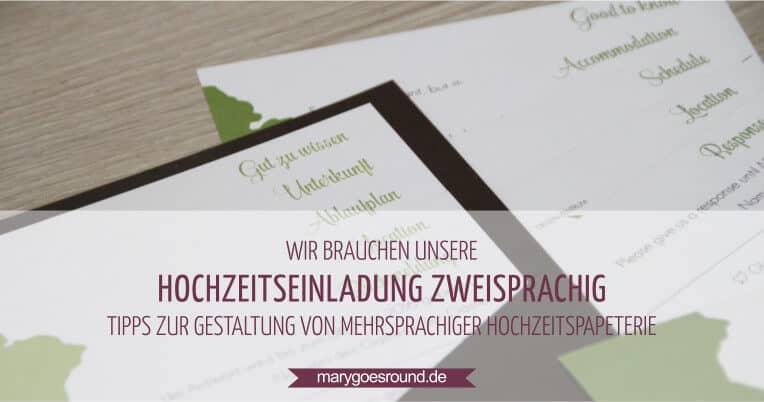 Hochzeitseinladung zweisprachig, Tipps für mehrsprachige Hochzeitspapeterie - Titelbild | marygoesround.de