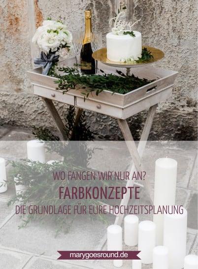 Farbkonzepte für die Hochzeit | marygoesround.de