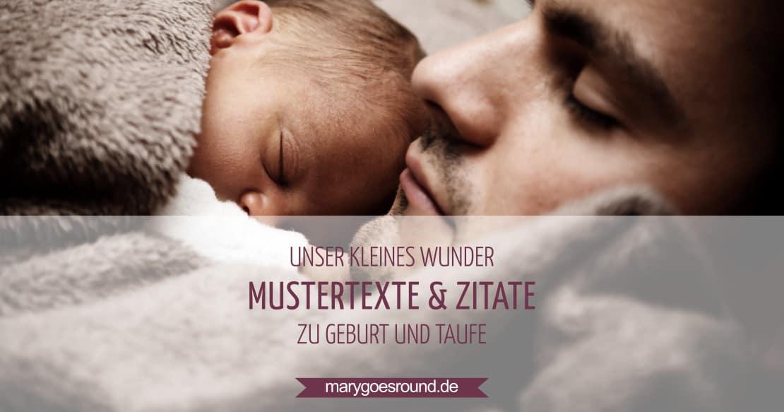 Mustertexte und Zitate zu Geburt und Taufe | marygoesround.de