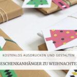 Geschenkanhänger für Weihnachten zum selber ausdrucken (kostenlos)