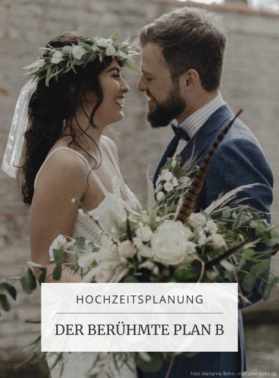 Hochzeitsplanung: Der berühmte Plan B | marygoesround®