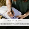 Ideen zum Tagebuch schreiben