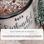 Schoko-Tassenkuchen in Emailletasse, Geschenkidee | marygoesround®