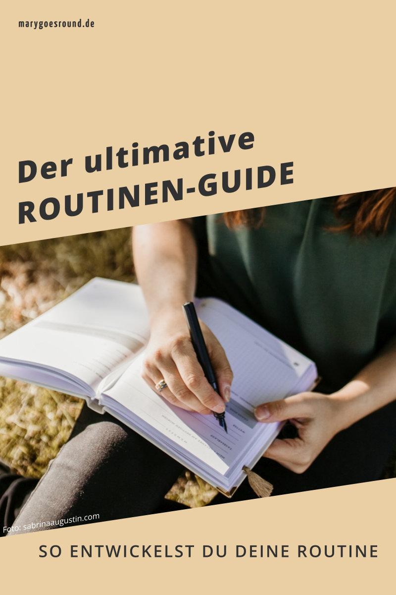 Der ulitmative Routinen-Guide: Mehr Effektivität durch regelmäßige Abläufe