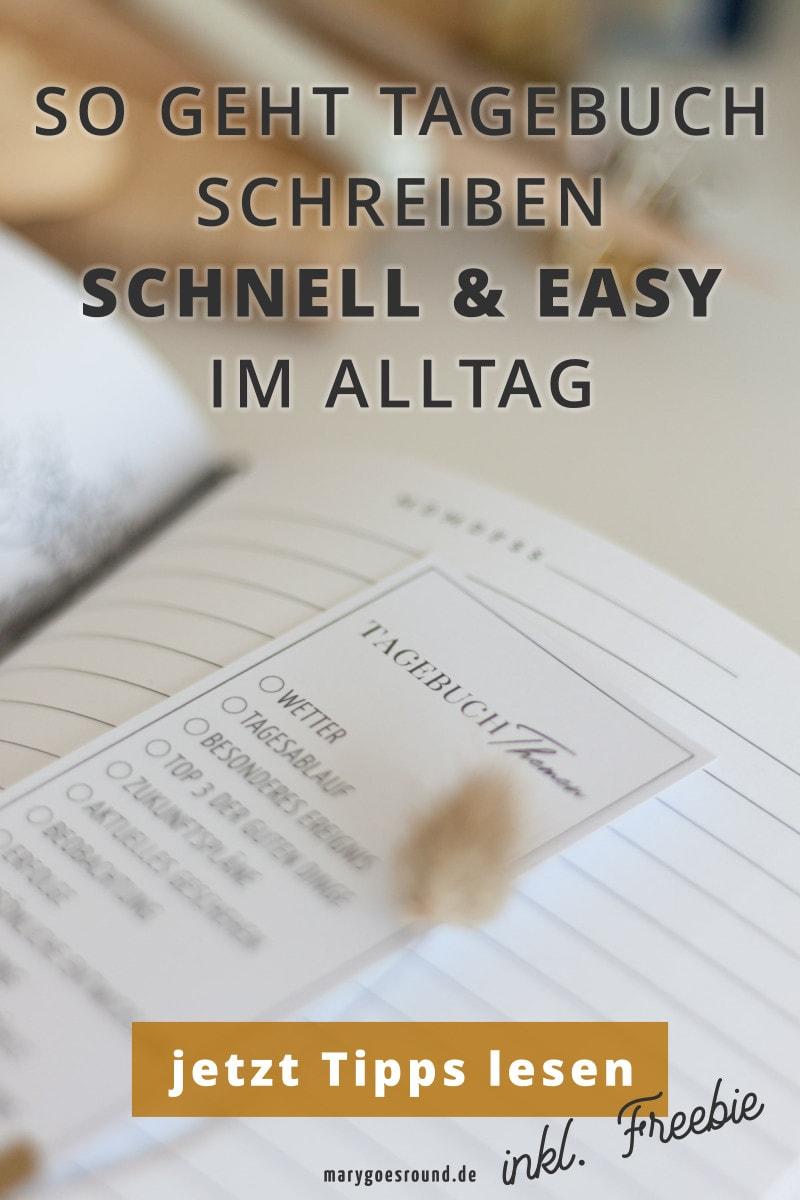 Tagebuch schreiben im Alltag: So geht's auch mit wenig Zeit! | marygoesround®