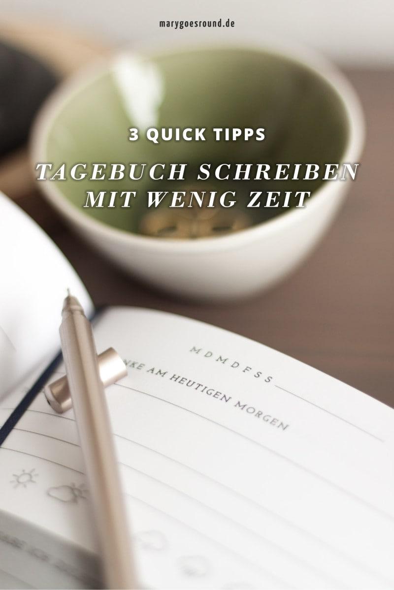 3 Quick Tipps zum Tagebuch schreiben mit wenig Zeit