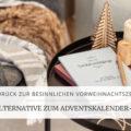 Raus aus dem Adventskalender-Trubel: das Weihnachtstagebuch als Alternative | marygoesround®