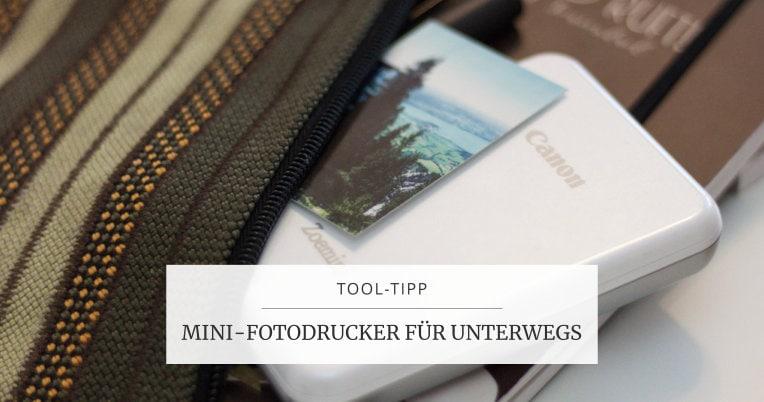 Tool-Tipp: Fotodrucker für unterwegs